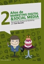 2 Años de Marketing Digital & Social Media