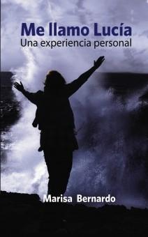 Me llamo Lucía. Una experiencia personal.