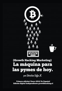 La Máquina para las Pymes de Hoy (Growth Hacking Marketing)