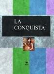 LA CONQUISTA..PANCITA LLENA,CORAZON CONTENTO