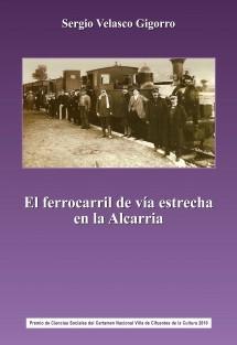 El ferrocarril de vía estrecha en la Alcarria