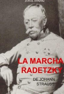 La marcha Radetzky de Johann Strauss