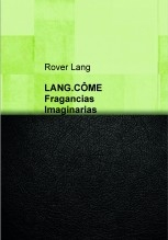 LANG.CÔME. Fragancias Imaginarias