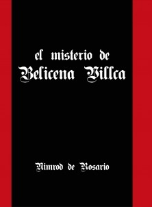El misterio de Belicena Villca