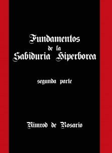 Fundamentos de la Sabiduría Hiperbórea: segunda parte