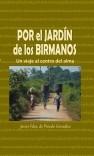 POR EL JARDÍN DE LOS BIRMANOS