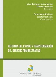 Reforma del Estado y Transformación del Derecho Administrativo