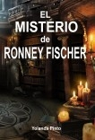 EL MISTERIO DE RONNEY FISCHER