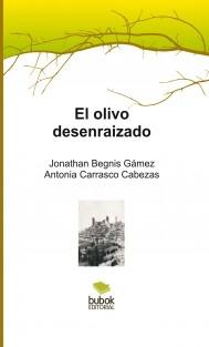 El olivo desenraizado