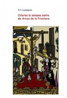 Colorea la semana santa de Arcos de la Frontera