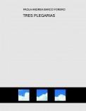 TRES PLEGARIAS
