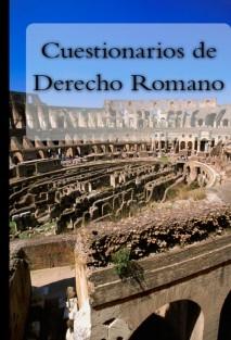 Cuestionarios de Derecho Romano