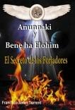 Anunnaki y Bene ha Elohim. El secreto de los forjadores