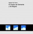 El Sueño de Samanta y de Miguel.