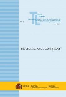 """TEXTO LEGAL Nº 6 """"SEGUROS AGRARIOS COMBINADOS"""" (EJERCICIO 2013)"""