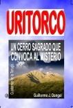 URITORCO, Un cerro sagrado que convoca al misterio