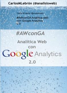 #AWconGA Analítica web con Google Analytics 2.0