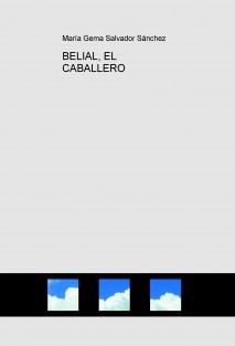 BELIAL, EL CABALLERO
