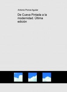 De Cueva Pintada a la modernidad. Última edición