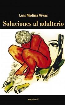 SOLUCIONES AL ADULTERIO