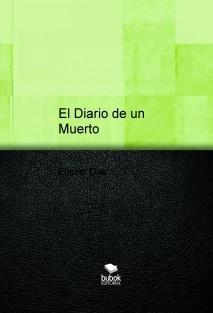 El Diario de un Muerto