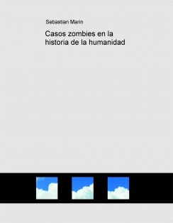 Casos zombies en la historia de la humanidad