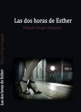 Las dos horas de Esther