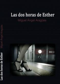 Las dos horas de Esther