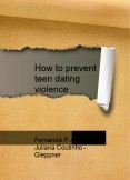 How to prevent teen dating violence