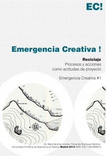 Emergencia Creativa #1. Reciclaje