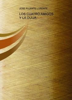 LOS CUATRO AMIGOS Y LA OUIJA - LA NOCHE DE LOS RELATOS DE DANI