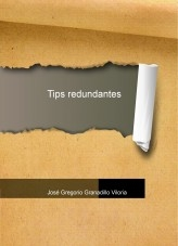 Libro Tips redundantes, autor Jose Gregorio Granadillo Viloria