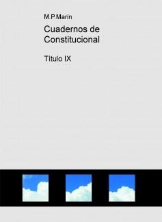 Cuadernos de Constitucional. Título IX