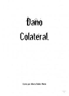 Daño Colateral.