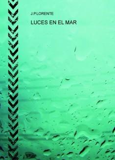 LUCES EN EL MAR - LA NOCHE DE LOS RELATOS DE DANI