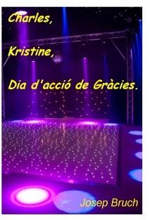 Charles, Kristine, Dia d'Acció de Gràcies