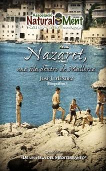 Nazaret, una isla dentro de Mallorca