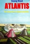 Atlantis. En busca de la ciudad perdida.