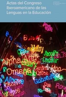 Actas del Congreso Iberoamericano de las Lenguas en la Educación