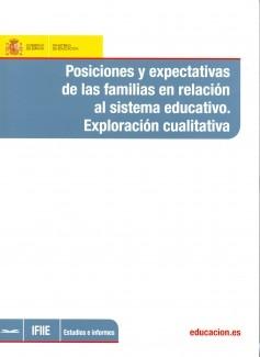Posiciones y expectativas de las familias en relación al sistema educativo. Explotación cualitativa