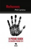 Rehenes. VI Premio Bubok de creación literaria 2014