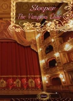 Sleeper - The Vampires Choir