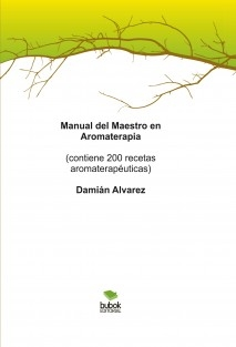 Manual del Maestro en Aromaterapia