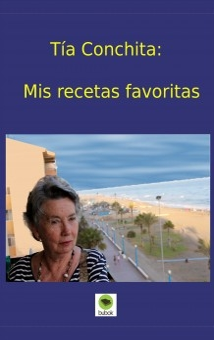 Tía Conchita: Mis recetas favoritas