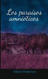 Los Paraísos Amnióticos