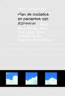 Plan de cuidados en pacientes con Alzheimer.