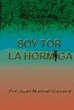 Soy Tor La Hormiga