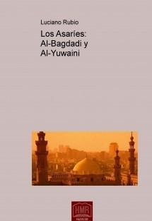 Los Asaríes: Al-Bagdadi y Al-Yuwaini