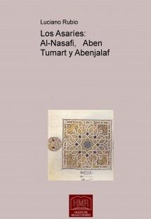 Los Asaríes: Al-Nasafi,   Aben Tumart y Abenjalaf