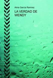LA VERDAD DE WENDY